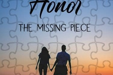Honor, The Missing Puzzle Piece